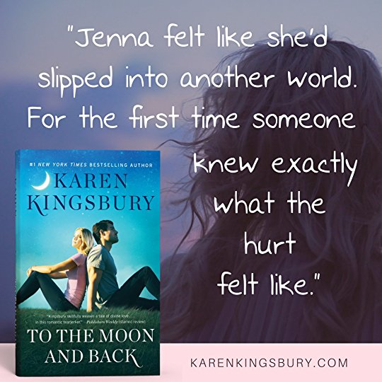 Karen Kingsbury To-the-Moon-and-Back LightWorkers