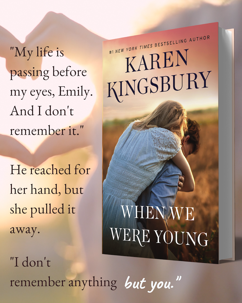 Karen Kingsbury's 'When We Were Young': How Our Little